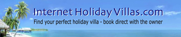 Internet Holiday Villas .com Find perfect holiday villa rentals book direct with owner